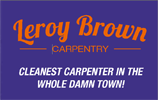 Leroy Brown Carpentry