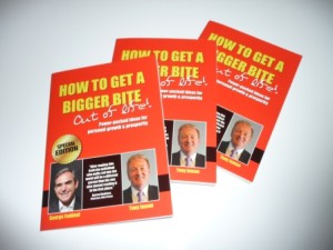 Order this special edition - 'How to Get a Bigger Bite out of Life' brought to you by George Faddoul and Tony Inman