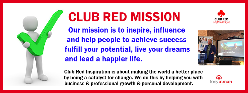 Philosophy - Club Red's Mission is to help people live happier and more fulfilling lives through business and personal development