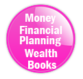 Top Books about Money and Wealth by Tony Inman