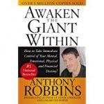 Tony's Top Self-help books include 'Awaken the Giant Within' by Tony Robbins