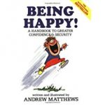 Tony's Top Self-help books include 'Being Happy' by Andrew Matthews