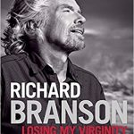 Tony's Top Business Leadership and Management Books include 'Losing My Virginity' by Richard Branson