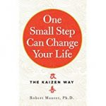 Tony's Top Self-help Books include 'One Small Step Can Change Your Life' by Robert Maurer