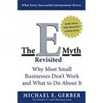 Tony's Top Business Leadership and Management Books include 'The E-Myth Revisited' by Michael Gerber